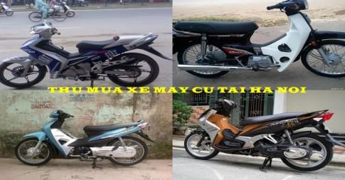 Chuyên thu mua xe máy cũ giá cao tại Hà Nội