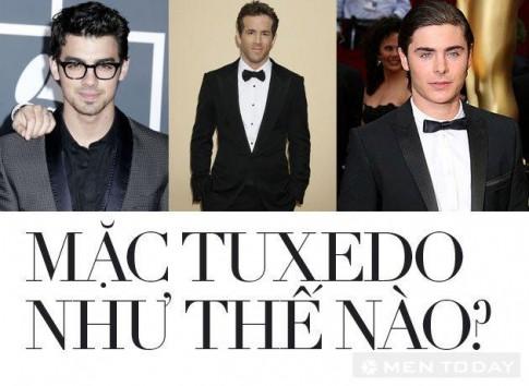 Mix do: Cach mac Tuxedo dung va dep cho nam gioi