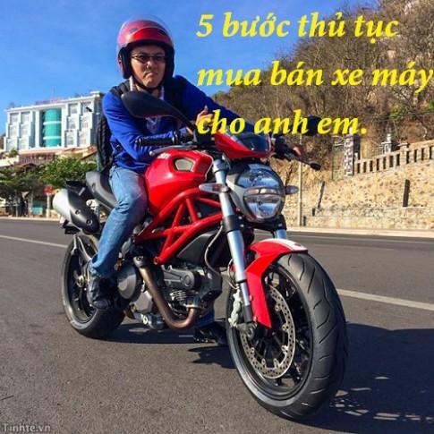 5 Thủ tục hành chính cơ bản cần nắm rõ khi mua bán xe máy, xe mô tô