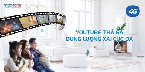 Cay phim, xem bong da tren Youtube xa lang voi 65.000d/thang cung MobiFone