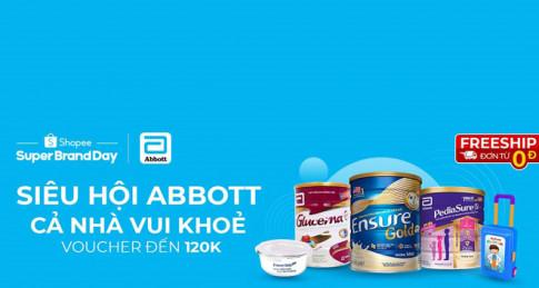 Shopee kết hợp cùng thương hiệu sữa Abbott tổ chức Siêu hội chính hãng, tặng voucher giảm sốc đến 120K