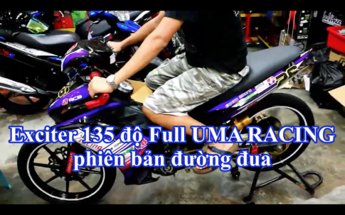 [Clip] Exciter 135 do Full UMA Racing phien ban duong dua