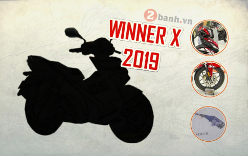 Winner X 2019 se co nhung nang cap moi nao?